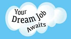 Five Dream Jobs to Apply For Today